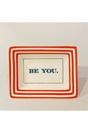 """Two's Company """"Be You"""" Petite Saying Tray - Product Mini Image"""