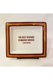 "Two's Company ""The Best Revenge Is Massive Success"" Trinket Tray - Product Mini Image"