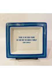 """Two's Company """"There Is No Such Thing As Fun For The Whole Family"""" Trinket Tray - Product Mini Image"""