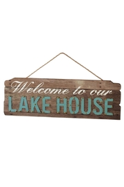 Unknown Factory Lake House Sign - Front cropped