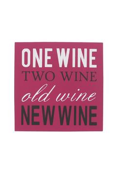 Shoptiques Product: Funny Wine Signs