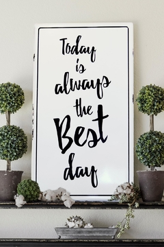 Shoptiques Product: Best Day Sign