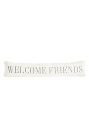 Mud Pie Welcome Friends Pillow - Product Mini Image