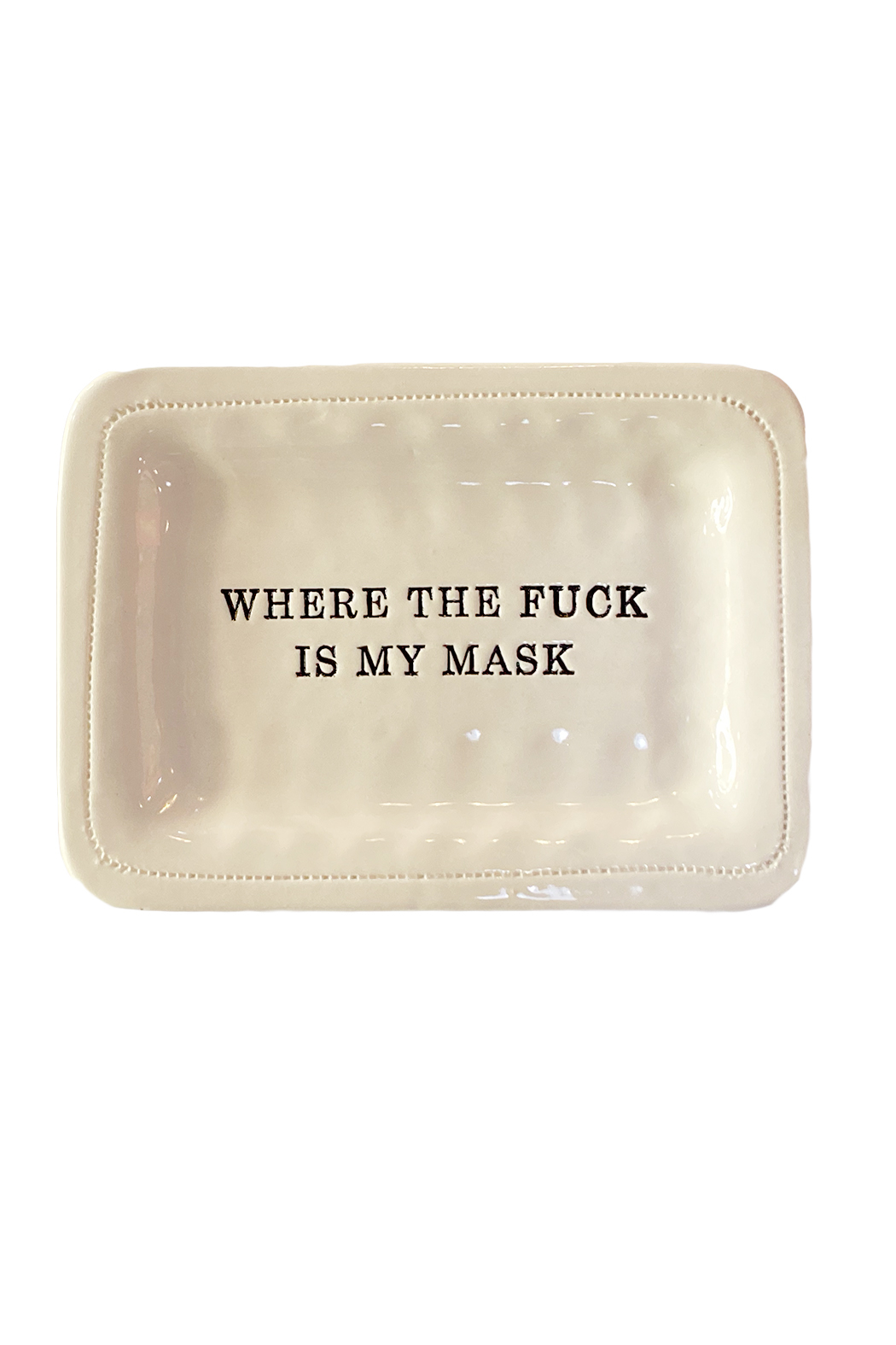 Honestly. Where Is My Mask Dish - Main Image