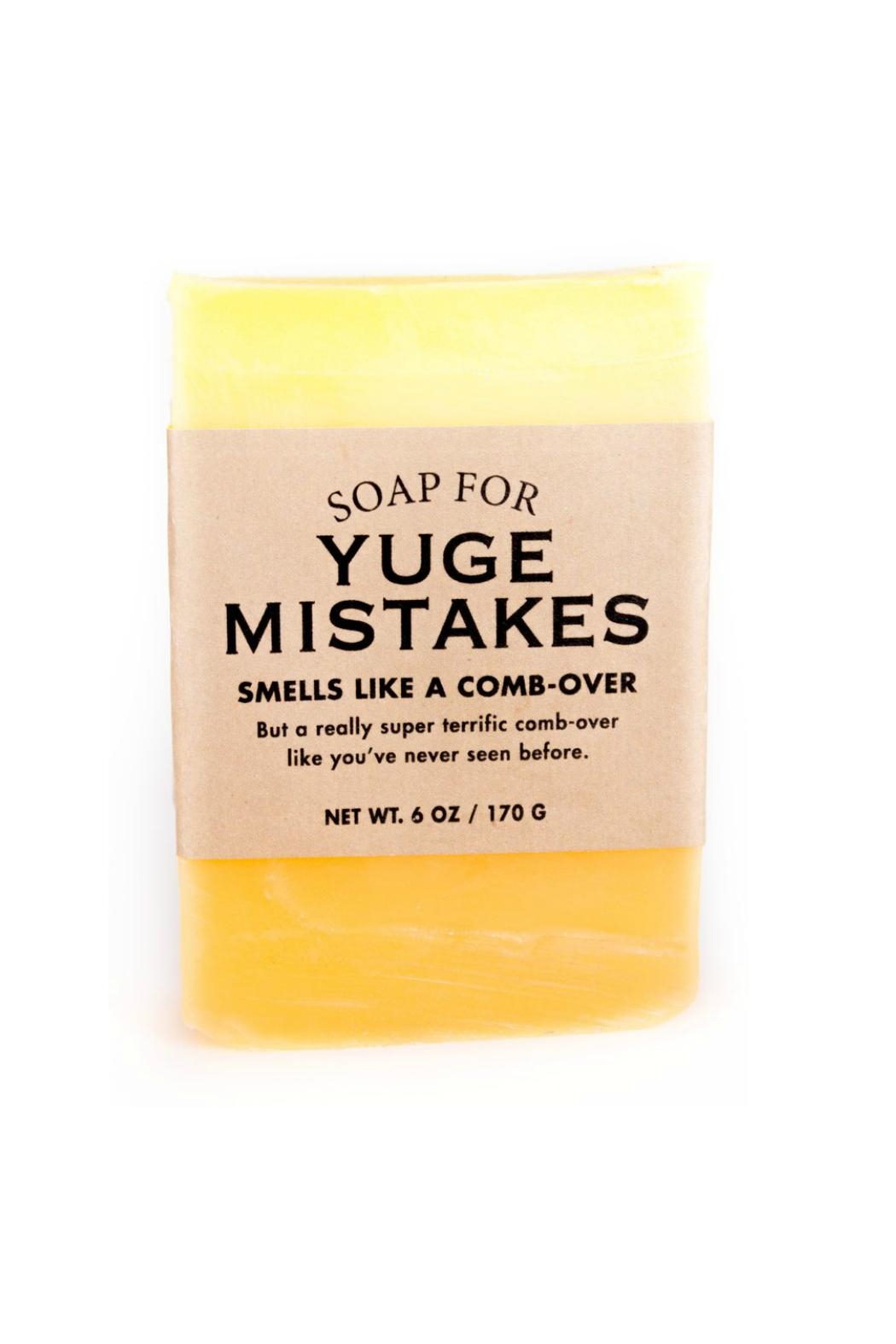 WHISKEY RIVER SOAP CO. Yuge Mistakes Soap - Main Image