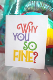 Carla Sue Greeting Cards Why You So Fine Card - Front cropped