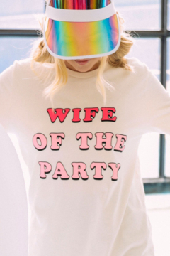 Friday + Saturday Wife Of The Party Tee - Alternate List Image