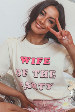 Friday + Saturday Wife Of The Party Tee - Product List Image