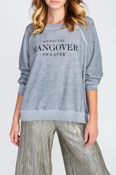 Shoptiques Product: Hangover Sweater