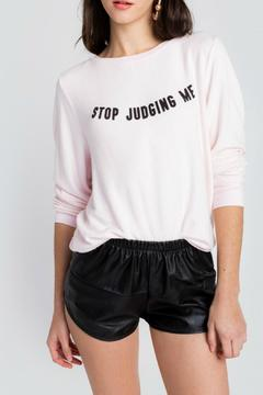 Shoptiques Product: Stop Judging Me