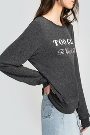 Wildfox Too Glam Sweatshirt - Side cropped
