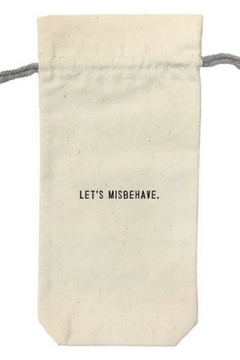Shoptiques Product: Wine bag Let's Misbehave WB103