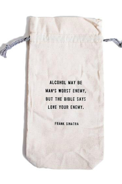 Shoptiques Product:  Wine Bag Love your enemy WB118