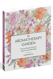Workman Publishing The Aromatherapy Garden - Front cropped