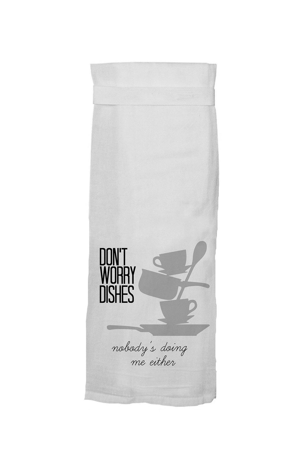 Twisted Wares™ Worry Dishes Towel - Front Cropped Image