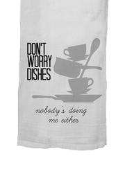 Twisted Wares™ Worry Dishes Towel - Front full body