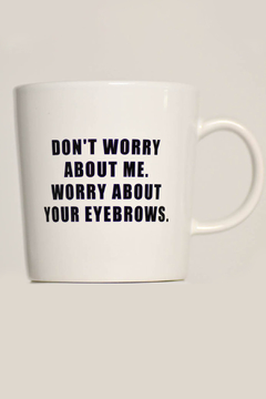 MERIWETHER Worry Eyebrows Mug - Product List Image